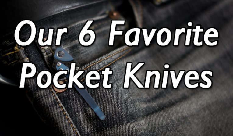 TOP 6 BEST POCKET KNIVES ON THE MARKET