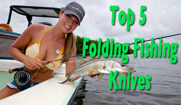 Top 5 best folding fishing knives on the market for Best fillet knife for saltwater fish