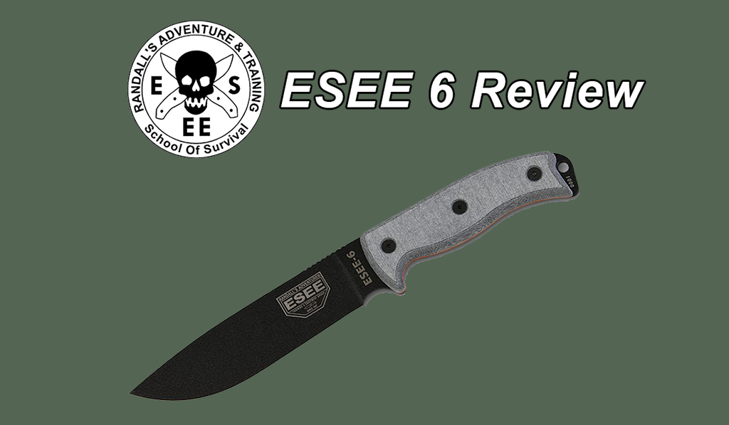 ESEE 6 Knife Review