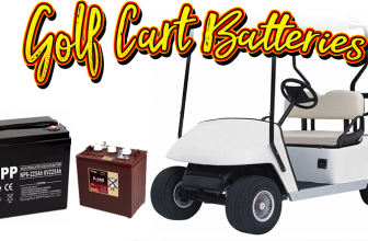 Costco Golf Cart Batteries, The 4 All-Time Best